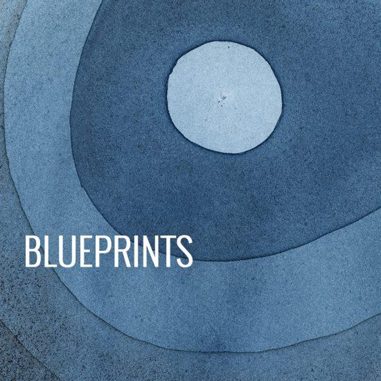 Blueprints | 2014 - 2016